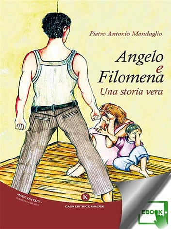 Angelo e Filomena ebook by Pietro Antonio Mandaglio