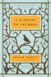 A Blessing On The Moon ebook by Joseph Skibell