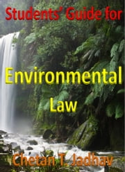 Student's Guide for Environmental Law ebook by Chetan Jadhav