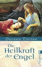Heilkraft der Engel ebook by Doreen Virtue