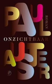 Onzichtbaar ebook by Paul Auster