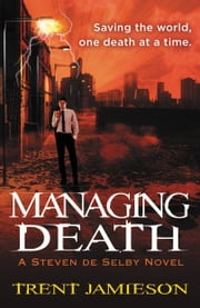 Managing Death ebook by Trent Jamieson