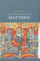 The Gospel According to Matthew - Volume 1 ebook by Barbara  E. Reid OP