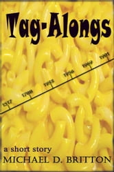Tag-Alongs ebook by Michael D. Britton