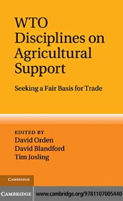 WTO Disciplines on Agricultural Support ebook by Orden, David