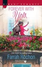Forever with You ebook by Farrah Rochon