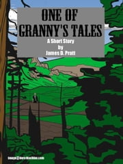 One of Granny's Tales ebook by James Pratt