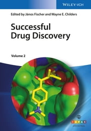 Successful Drug Discovery ebook by Wayne E. Childers, J¿nos Fischer
