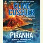 Piranha audiobook by Clive Cussler, Boyd Morrison