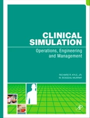 Clinical Simulation ebook by Kyle, Richard