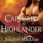 Captured by the Highlander audiobook by Julianne MacLean