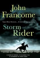 Storm Rider - A ghostly racing thriller and mystery ebook by John Francome