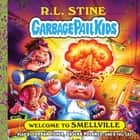 Welcome to Smellville audiobook by R. L. Stine