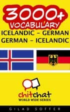 3000+ Vocabulary Icelandic - German ebook by Gilad Soffer