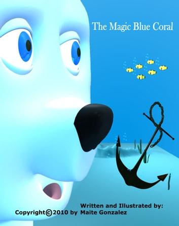 The Magic Blue Coral ebook by Maite Gonzalez
