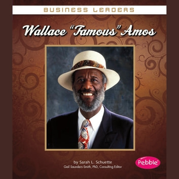 "Wallace ""Famous"" Amos audiobook by Sarah Schuette"