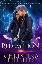 Redemption: Paranormal Angel Romance ebook by Christina Phillips