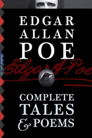 Edgar Allan Poe: Complete Tales & Poems (Illustrated) ebook by Kobo.Web.Store.Products.Fields.ContributorFieldViewModel