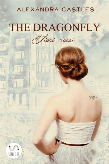 The Dragonfly ebook by Alexandra Castles