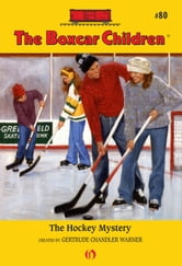 The Hockey Mystery ebook by Gertrude Chandler Warner