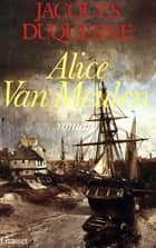Alice Van Meulen ebook by