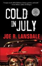 Cold in July ebook by Joe  R. Lansdale, Jim Mickle
