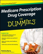 Medicare Prescription Drug Coverage For Dummies ebook by Patricia Barry