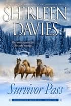 Survivor Pass ebook by Shirleen Davies