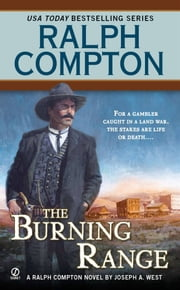 Ralph Compton The Burning Range ebook by Ralph Compton,Joseph A. West