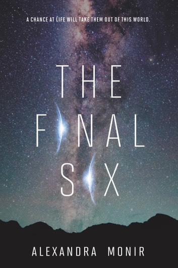 The Final Six ebook by Alexandra Monir