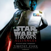 Thrawn: Alliances (Star Wars) audiobook by Timothy Zahn