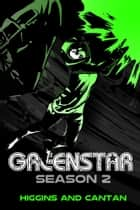 Greenstar Season 2 ebook by Dave Higgins, Simon Cantan