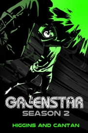 Greenstar Season 2 ebook by Dave Higgins,Simon Cantan