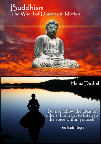 Theravada Buddhism - Theravada Buddhism. The Wheel of Dhamma in Motion eBook by Heinz Duthel