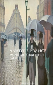 Monsieur Bergeret in Paris ebook by Anatole France