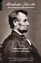 Abraham Lincoln ebook by Roy Basler,Carl Sandburg