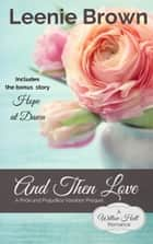And Then Love ebook by Leenie Brown
