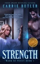 Strength ebook by Carrie Butler