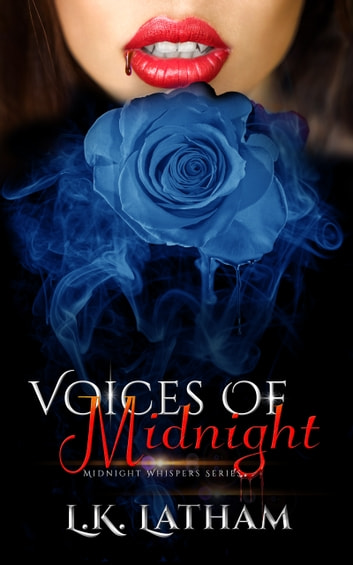 Voices of Midnight ebook by L.K. Latham