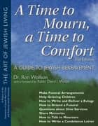A Time To Mourn, a Time To Comfort 2/E ebook by Dr. Ron Wolfson,Federation of Jewish Men's Clubs