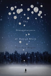 The Disappearance of Daniel Klein ebook by Cynthia Hagan