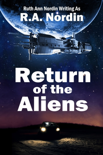 Return of the Aliens ebook by Ruth Ann Nordin