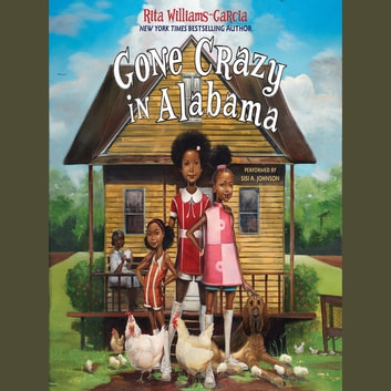 Gone Crazy in Alabama audiobook by Rita Williams-Garcia