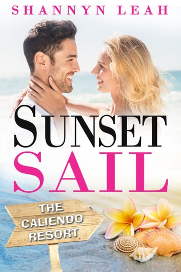 Sunset Sail ebook by Shannyn Leah