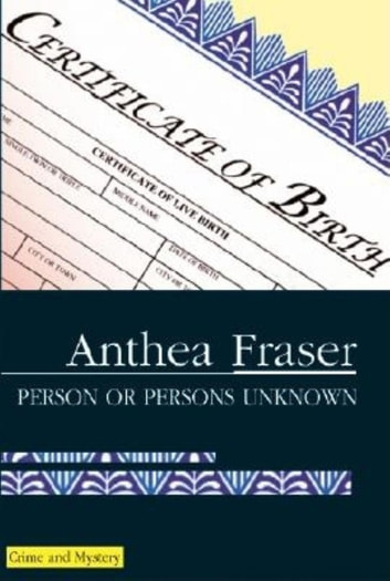 Person or Persons Unknown ebook by Anthea Fraser