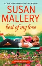 Best Of My Love (Fool's Gold, Book 22) ebook by Susan Mallery