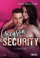 Escort girl - Greyson Security, T2 ebook by