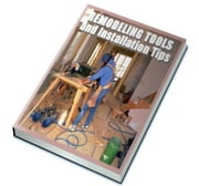 Remodeling Tools and Installation Tips ebook by Anonymous