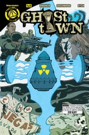 Ghost Town #1 ebook by Dave Dwonch,Justin Greenwood