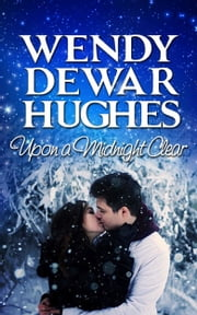 Upon a Midnight Clear ebook by Wendy Dewar Hughes